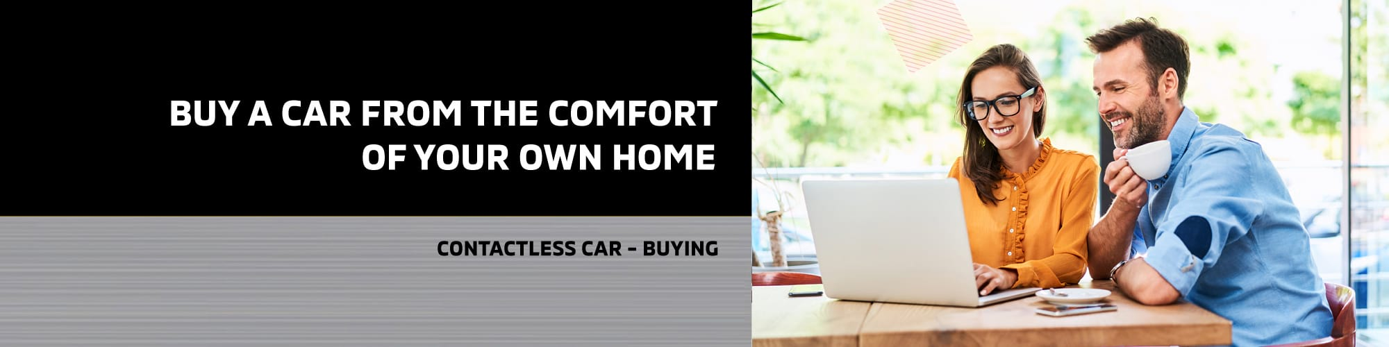 Buy a car from the comfort of your own home