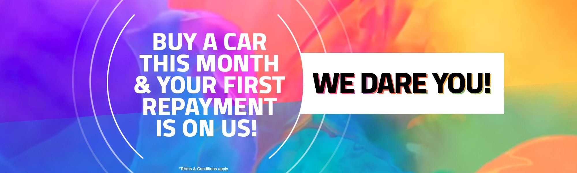 Buy a car this month & your first repayment is on us